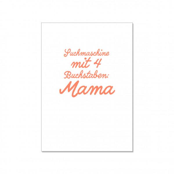 Postkarte hoch, SUCHMASCHINE MIT 4 BUCHSTABEN: MAMA