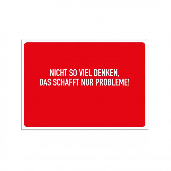 Postkarte quer, NICHT SO VIEL DENKEN, DAS SCHAFFT NUR PROBLEME