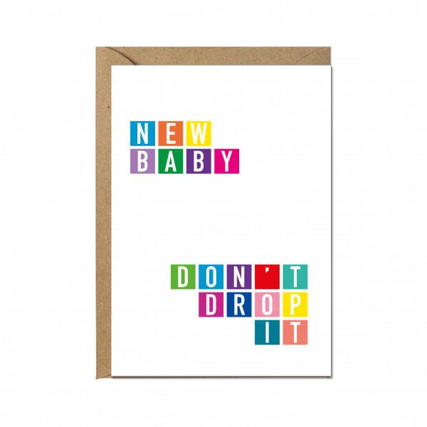 Faltkarte hoch, NEW BABY DON'T DROP IT