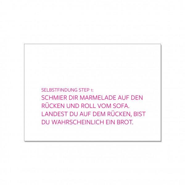 Postkarte quer, SELBSTFINDUNG STEP 1: SCHMIER DIR MARMELADE AUF DEN R‹CKEN UND ROLL VOM SOFA. LANDES