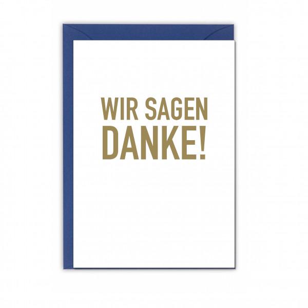 Faltkarte hoch, WIR SAGEN DANKE!, gold