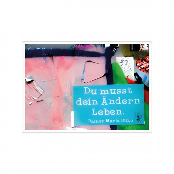 Postkarte quer, Streetart, DU MUSST DEIN ÄNDERN LEBEN.