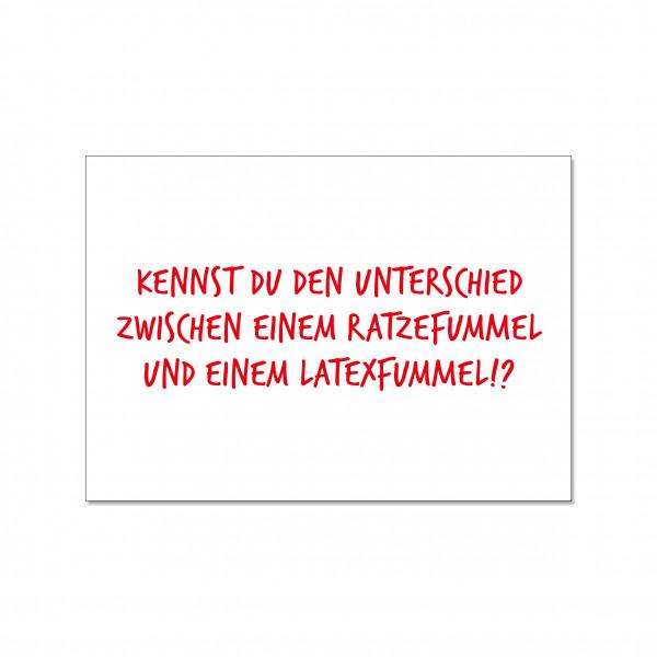 Postkarte quer, KENNST DU DEN UNTERSCHIED ZWISCHEN EINEM RATZEFUMMEL UND EINEM LATEXFUMMEL?