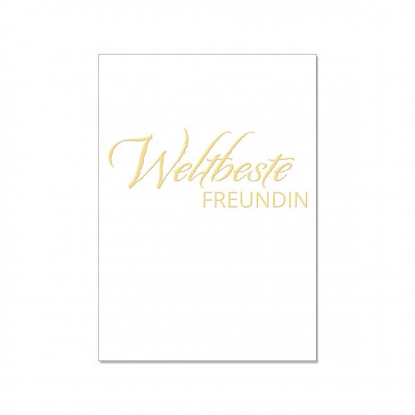 Postkarte hoch, WELTBESTE FREUNDIN mit Heißfolienprägung in gold