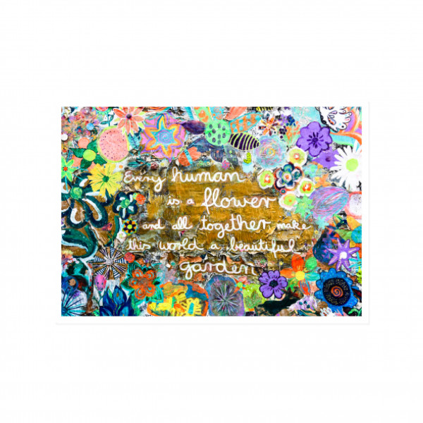 Postkarte quer, Streetart, EVERY HUMAN IS A FLOWER AND ALL TOGETHER MAKE THIS WORLD A BEAUTIFUL GARD