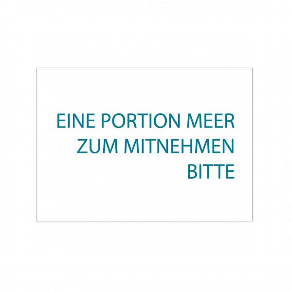Postkarte quer, EINE PORTION MEER ZUM MITNEHMEN BITTE, pazifik