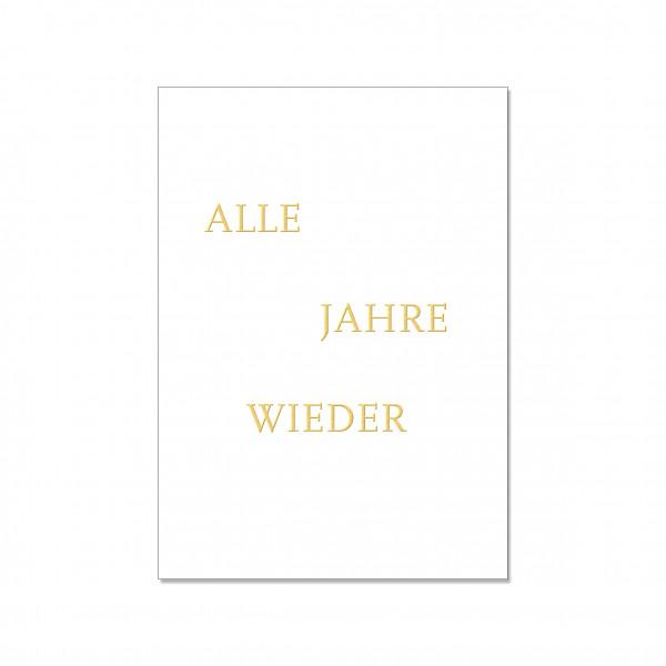 Postkarte hoch, ALLE JAHRE WIEDER, Gold