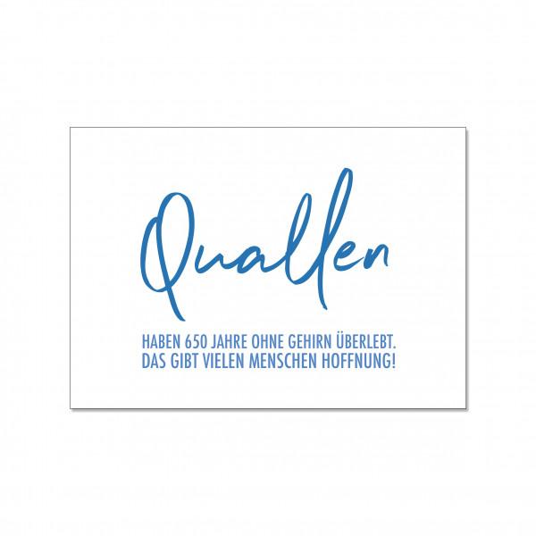 Postkarte quer, Quallen HABEN 650 JAHRE OHNE GEHIRN ÜBERLEBT. DAS GIBT VIELEN MENSCHEN HOFFNUNG!