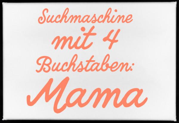 Magnet, 79 x 53mm, SUCHMASCHINE MIT 4 BUCHSTABEN: MAMA