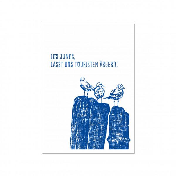 Postkarte hoch, LOS JUNGS, LASST UNS TOURISTEN ÄRGERN!