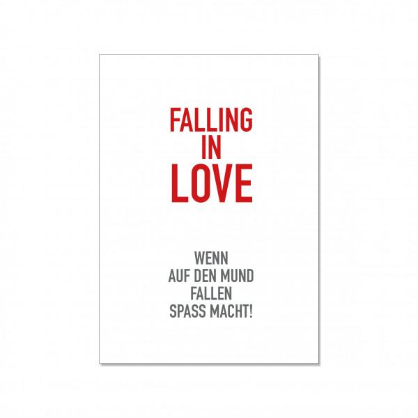 Postkarte hoch, FALLING IN LOVE - WENN AUF DEN MUND FALLEN SPASS MACHT!