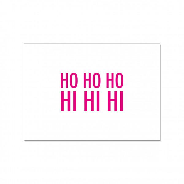 Postkarte quer, HO HO HO HI HI HI