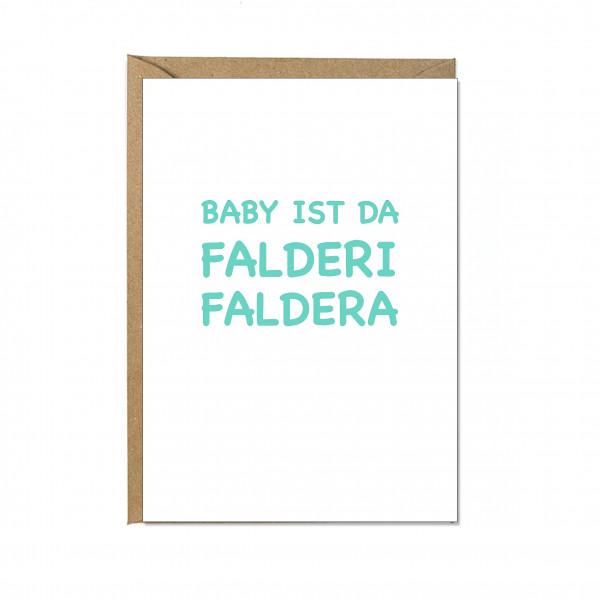 Faltkarte hoch, BABY IST DA, FALDERI, FALDERA, lichtgrün