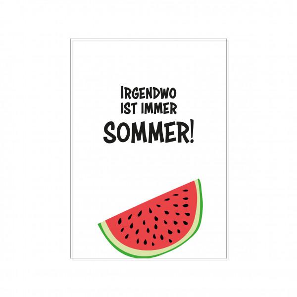 Postkarte hoch, IRGENDWO IST IMMER SOMMER!