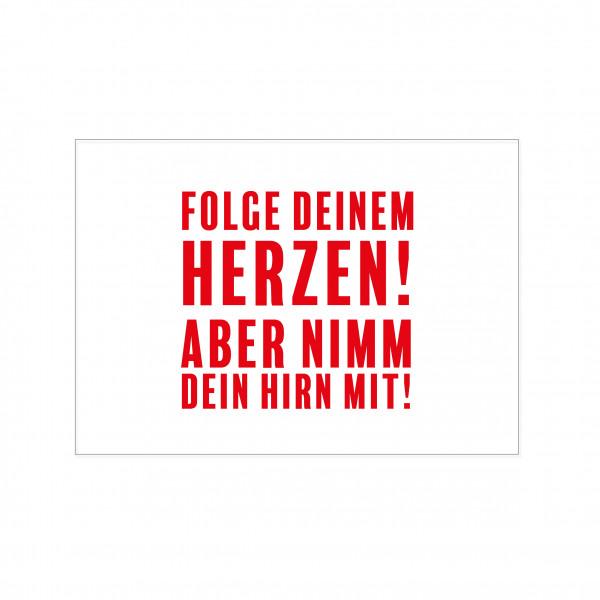 Postkarte quer, FOLGE DEINEM HERZEN! ABER NIMM DEIN HIRN MIT, rot