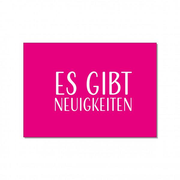 Postkarte quer, ES GIBT NEUIGKEITEN, pink
