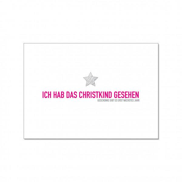 Postkarte quer, ICH HAB DAS CHRISTKIND GESEHEN GESCHENKE GIBT ES ERST NÄCHSTES JAHR