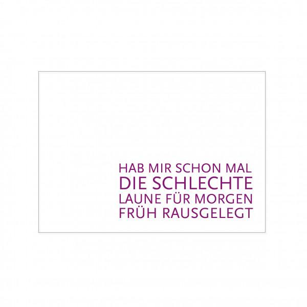 Postkarte quer, HAB MIR SCHON MAL DIE SCHLECHTE LAUNE FÜR MORGEN FRÜH RAUSGELEGT, lila