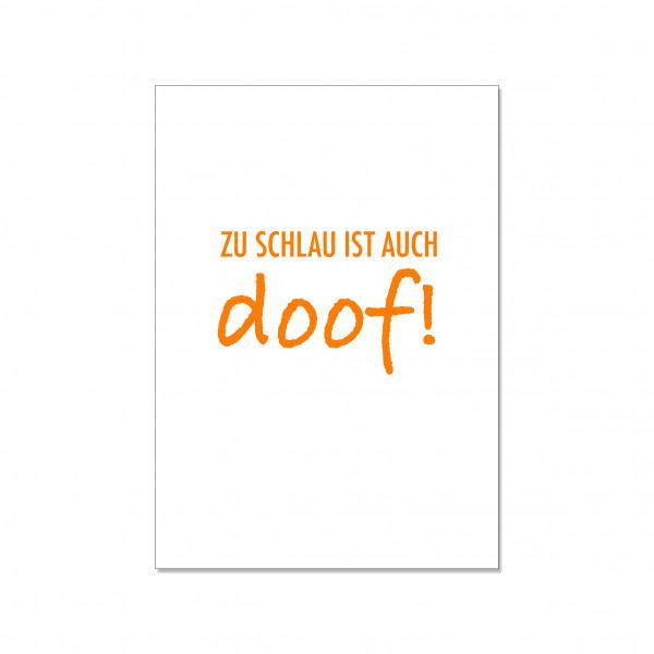 Postkarte hoch, ZU SCHLAU IST AUCH DOOF!, orange