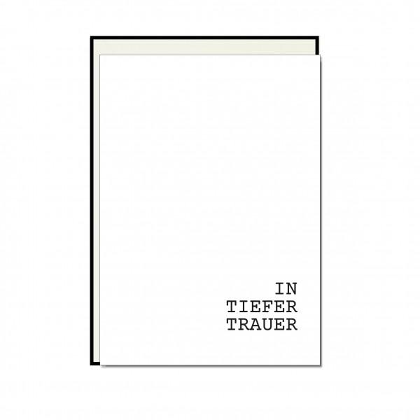 Faltkarte hoch, IN TIEFER TRAUER, schwarz