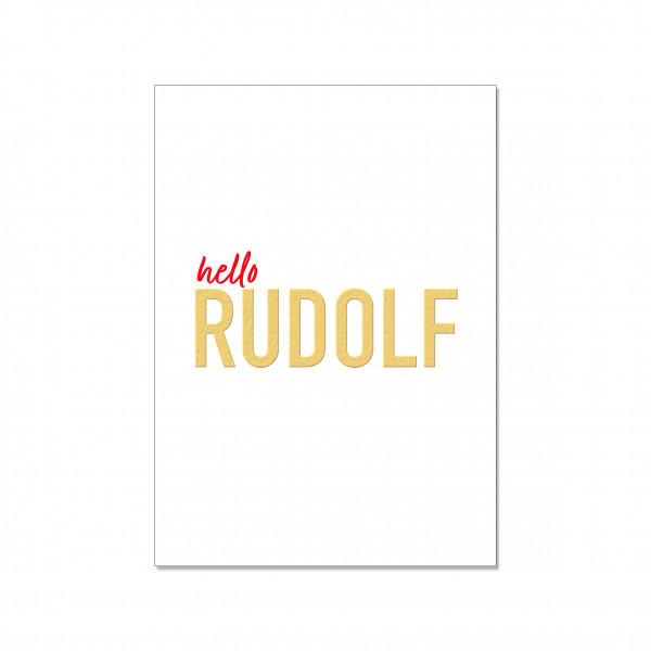 Postkarte hoch, hello RUDOLF