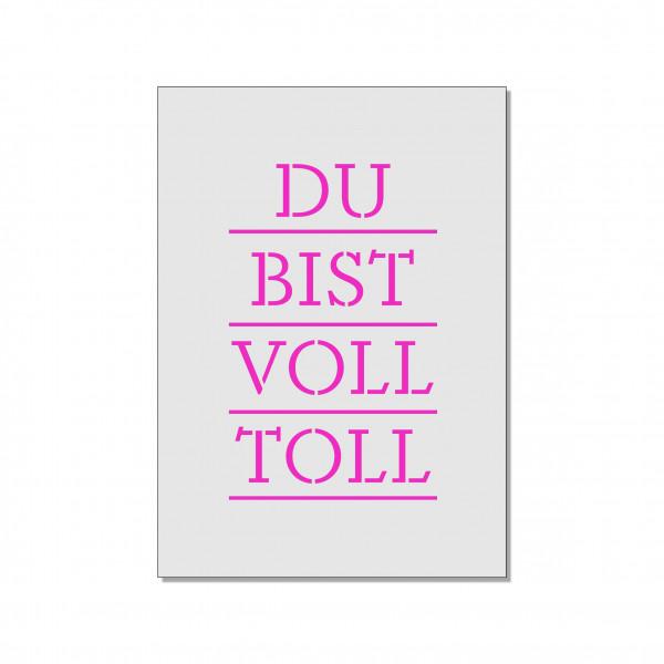 Postkarte hoch, DU BIST VOLL TOLL