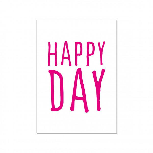 Postkarte hoch, HAPPY DAY, neon pink