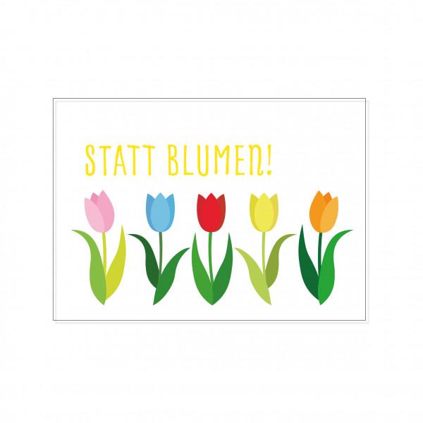 Postkarte quer, STATT BLUMEN!