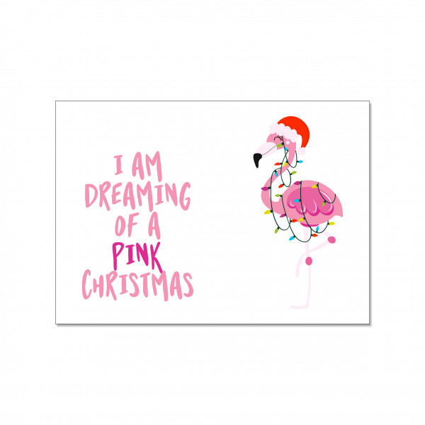 Postkarte quer, I AM DREAMING OF A PINK CHRISTMAS!