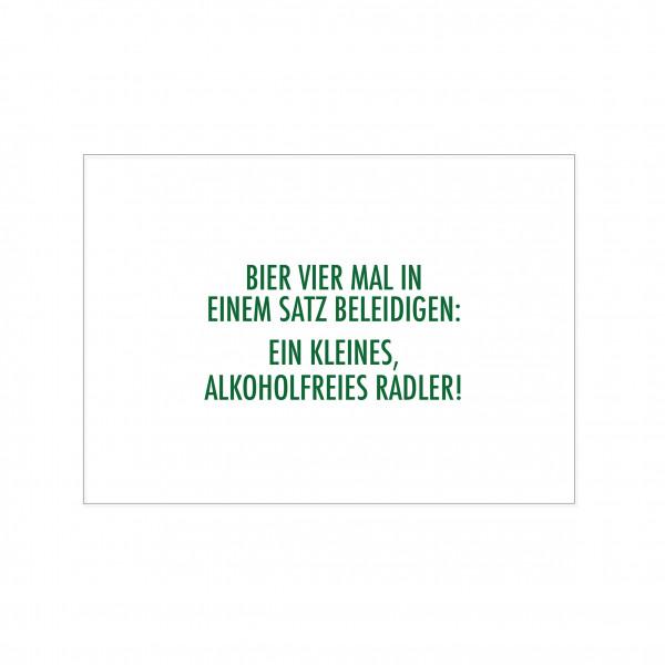 Postkarte quer, BIER VIER MAL IN EINEM SATZ BELEIDIGEN:EIN KLEINES, ALKOHOLFREIES RADLER!