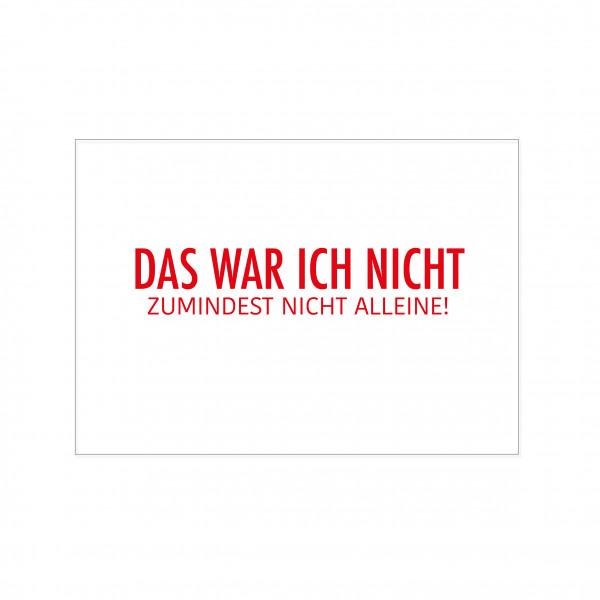 Postkarte quer, DAS WAR ICH NICHT - ZUMINDEST NICHT ALLEINE!, rot