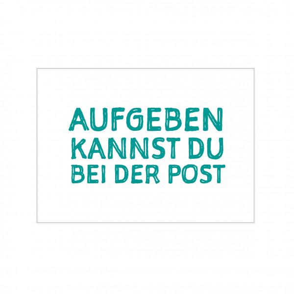 Postkarte quer, AUFGEBEN KANNST DU BEI DER POST