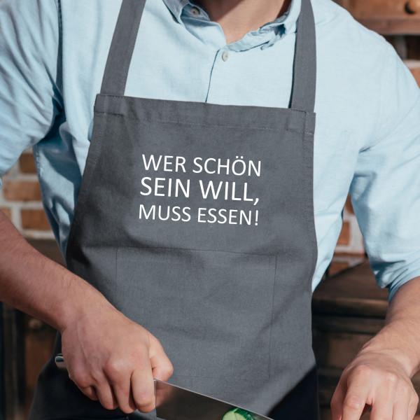 Küchenschürze grau, WER SCHÖN SEIN WILL MUSS ESSEN!, weiß
