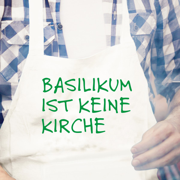 Küchenschürze weiß, BASILIKUM IST KEINE KIRCHE, grün