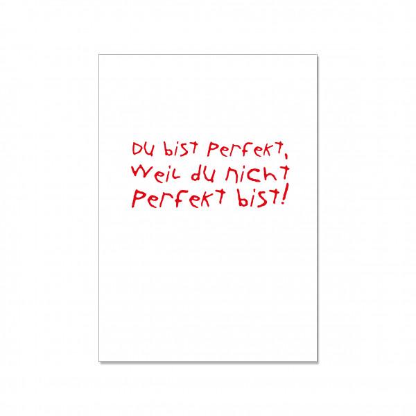Postkarte hoch, DU BIST PERFEKT, WEIL DU NICHT PERFEKT BIST!, rot