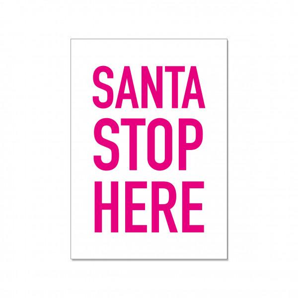 Postkarte hoch, SANTA STOP HERE