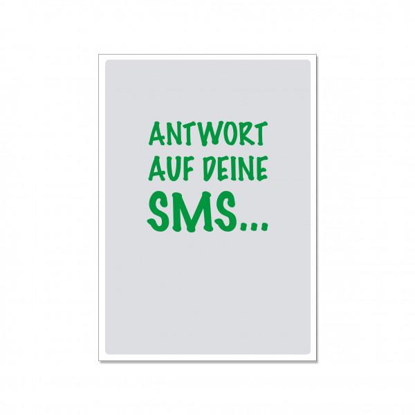 Postkarte hoch, ANTWORT AUF DEINE SMS