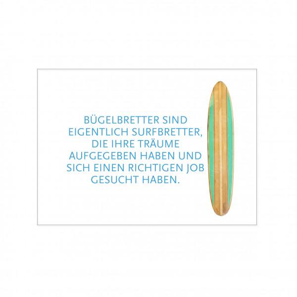 Postkarte quer, BÜGELBRETTER SIND EIGENTLICH SURFBRETTER,...