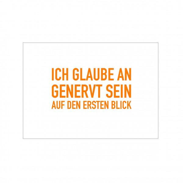 Postkarte quer, ICH GLAUBE AN GENERVT SEIN AUF DEN ERSTEN BLICK, orange