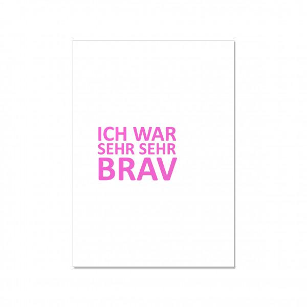 Postkarte hoch, ICH WAR SEHR SEHR BRAV