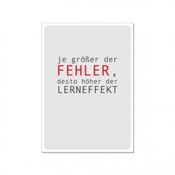 Postkarte hoch, JE GRÖßER DER FEHLER,DESTO HÖHER DER LERNEFFEKT