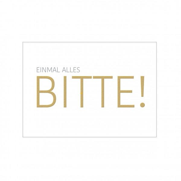Postkarte hoch, EINMAL ALLES BITTE!, mit Heißfolie
