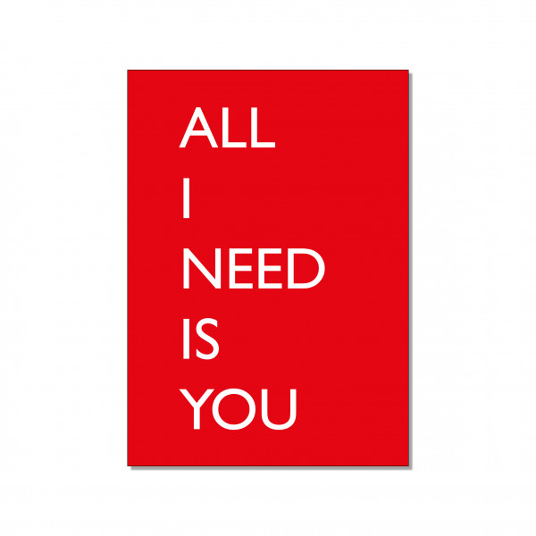 Postkarte hoch, ALL I NEED IS YOU, rot